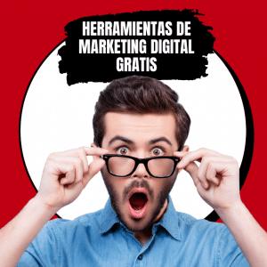 HERRAMEINTAS DE MARKETING DIGITAL GRATIS